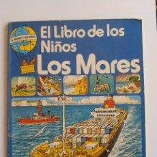 Libros de segunda mano: EL LIBRO DE LOS NIÑOS LOS MARES EDICONES PLESA SM. Lote 43477123