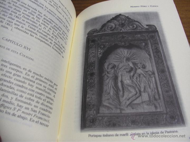Libros de segunda mano: HISTORIA DE PASTRANA / MARIANO PÉREZ Y CUENCA / AYUNTAMIENTO DE PASTRANA 1997 - Foto 2 - 43490778