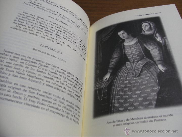 Libros de segunda mano: HISTORIA DE PASTRANA / MARIANO PÉREZ Y CUENCA / AYUNTAMIENTO DE PASTRANA 1997 - Foto 3 - 43490778