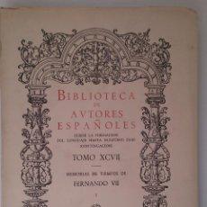 Libros de segunda mano: MEMORIAS DE TIEMPOS DE FERNANDO VII (TOMO I). VARIOS AUTORES. ATLAS. 1957. Lote 43493835