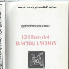 Libros de segunda mano: EL LIBRO DEL BACKGAMMON, OSWALD JACOBY Y J.R.CRAWFORD,ED.DIANA MÉXICO,233 PÁGS,ILUSTRACIONES JUEGO. Lote 43499292