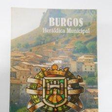 Libros de segunda mano: BURGOS - HERALDICA MUNICIPAL - FRAY VALENTIN DE LA CRUZ. TDK187. Lote 43509909