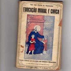 Libros de segunda mano: EDUCACIÓN MORAL. LIBRO PORTUGUÉS.. Lote 43515279