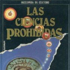 Libros de segunda mano: ENCICLOPEDIA DE OCULTISMO. LAS CIENCIAS PROHIBIDAS. MAGIA: LOS PODERES SECRETOS. Nº3. A-ESOT-034. Lote 3378420