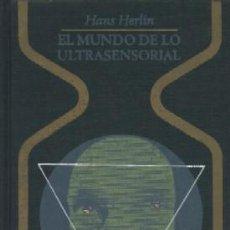 Libri di seconda mano: EL MUNDO DE LO ULTRASENSORIAL A-ESOT-047. Lote 194923501