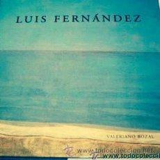 Gebrauchte Bücher - Luis Fernandez. Valeriano Bozal - 43563535