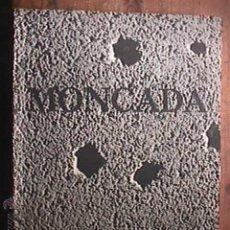 Libros de segunda mano: MONCADA, CIENCIAS SOCIALES DEL INSTITUTO CUBANODEL LIBRO, LA HABANA, 1975. Lote 43578971