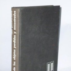 Libros de segunda mano: LIBRO DE LOS OBJETOS PERDIDOS Y ENCONTRADOS.. Lote 43590591