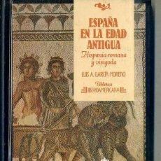 Libros de segunda mano: GARCÍA MORENO : ESPAÑA EN LA EDAD ANTIGUA -HISPANIA ROMANA Y VISIGODA (IBEROAMERICANA ANAYA, 1988). Lote 43624790