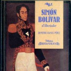 Libros de segunda mano: RAMOS PEREZ : SIMON BOLIVAR (IBEROAMERICANA ANAYA, 1988). Lote 43625058