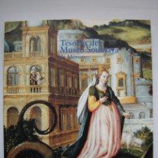 Libros de segunda mano: TESOROS DEL MUSEO SOUMAYA DE MÉXICO, SIGLOS XV - XIX; COMO NUEVO!!!. Lote 43664199