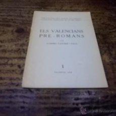 Libros de segunda mano: 3306.- ELS VALENCIANS PRE ROMANS. Lote 43664598