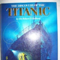 Libros de segunda mano: THE DISCOVERY OF THE TITANIC 1988. Lote 43676627