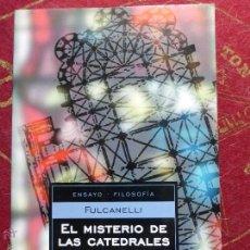 Libros de segunda mano: EL MISTERIO DE LAS CATEDRALES - FULCANELLI. Lote 43678135