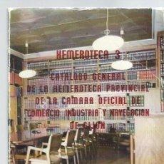 Libros de segunda mano: HEMEROTECA 3, CATÁLOGO GENERAL DE LA HEMEROTECA PROVINCIAL DE LA CÁMARA OFICIAL DE GIJÓN 1977. Lote 43686172
