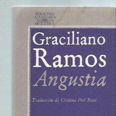 Libros de segunda mano: ANGUSTIA, GRACILIANO RAMOS, ALFAGUARA MADRID 1978, 268 PÁGS, RÚSTICA, 13X20CM. Lote 43711072