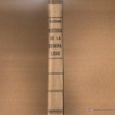 Libros de segunda mano: R.M. BLACKMUR. HISTORIA DE LA CRIMINALIDAD. RM65692. . Lote 43715180