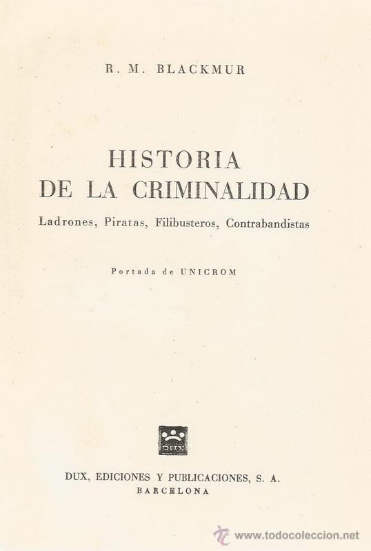 Libros de segunda mano: R.M. BLACKMUR. Historia de la Criminalidad. RM65692. - Foto 2 - 43715180