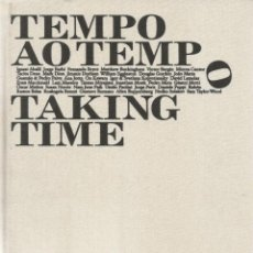 Libros de segunda mano: VV.AA. TEMPO AO TEMPO. TAKING TIME. RM65747. . Lote 43728238