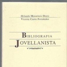 Libros de segunda mano: BIBLIOGRAFÍA JOVELLANISTA, ORLANDO MORATINOS OTERO Y VICENTE CUETO FERNÁNDEZ, FORO JOVELLANOS GIJÓN . Lote 43739189