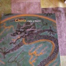 Libros de segunda mano: CHINA CIELO Y TIERRA. FUNDACIÓN LA CAIXA. EST2B4. Lote 43751873