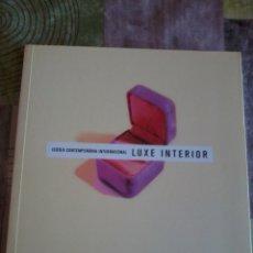 Libros de segunda mano: LUXE INTERIOR JOIERIA CONTEMPARÀNIA INTERNACIONAL. FUNDACION LA CAIXA . EST2B4. Lote 43751954