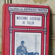 Libros de segunda mano: MEDICIONES ELECTRICAS DE TALLER. GALLACH. CALPE. 19. ILUSTRADO. Lote 43772266