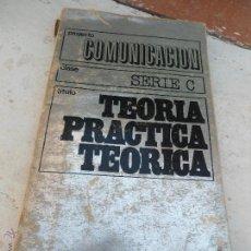 Libros de segunda mano: LIBRO TEORIA PRACTICA TEORICA SERIE C 1971 ED. ALBERTO CORAZON L-4363-28. Lote 43800641