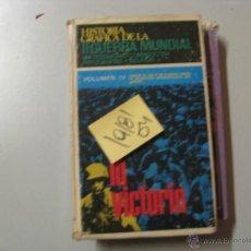 Libros de segunda mano: HISTORIA GRAFICA DE LA II GUERRA MUNDIALLA VICTORIAVOL IV2 €. Lote 43809372