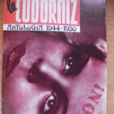 Libros de segunda mano: LA CODORNIZ - ANTOLOGIA (1944-1950). Lote 43809450