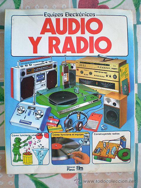 EQUIPOS ELECTRÓNICOS: AUDIO Y RADIO (EDICIONES PLESA, 1983) (Libros de Segunda Mano - Ciencias, Manuales y Oficios - Otros)