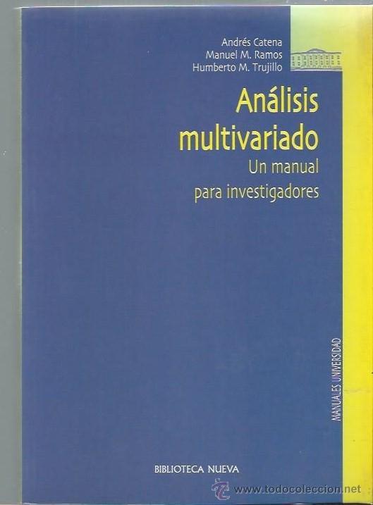ANÁLISIS MULTIVARIADO UN MANUAL PARA INVESTIGADORES, BIBLIOTECA NUEVA MADRID 2003 (Libros de Segunda Mano - Pensamiento - Otros)