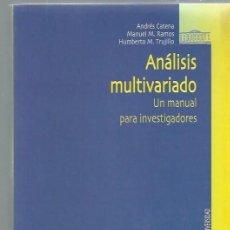 Libros de segunda mano: ANÁLISIS MULTIVARIADO UN MANUAL PARA INVESTIGADORES, BIBLIOTECA NUEVA MADRID 2003. Lote 43844855