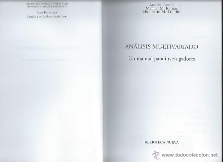 Libros de segunda mano: ANÁLISIS MULTIVARIADO UN MANUAL PARA INVESTIGADORES, BIBLIOTECA NUEVA MADRID 2003 - Foto 2 - 43844855