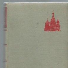Libros de segunda mano: EL HOMBRE SOVIÉTICOS, KLAUS MEHNERT, EL DOCUMEN VIVO, NOGUER BARCELONA 1959. Lote 43844946