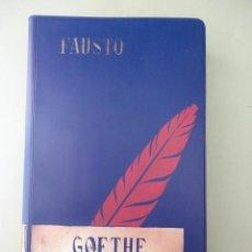Libros de segunda mano: FAUSTO GOETHE. Lote 43857868