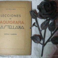Libros de segunda mano: LECCIONES DE TAQUIGRAFIA CASTELLANA. LUIS RIPOLL. 1939. SISTEMA GARRIGA.. Lote 43860792