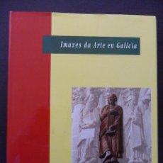 Libros de segunda mano: IMAXES DA ARTE EN GALICIA. FUNDACION PEDRO BARRIE DE LA MAZA. 1991. TAPA DURA CON SOBRECUBIERTA. 23. Lote 43860980