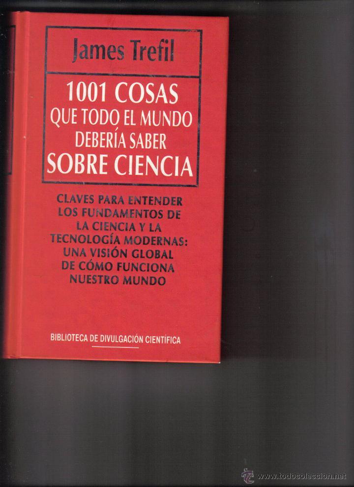 1001 COSAS QUE DEBERÍA SABER SOBRE CIENCIA (Libros de Segunda Mano - Ciencias, Manuales y Oficios - Otros)