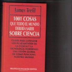 Libros de segunda mano: 1001 COSAS QUE DEBERÍA SABER SOBRE CIENCIA. Lote 43864306