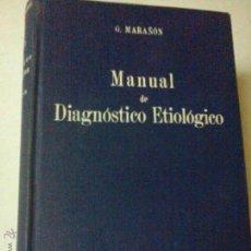 Libros de segunda mano: MANUAL DE DIAGNOSTICO ETIOLOGICO, MARAÑON, G., TECNICOS BS3. Lote 43876645