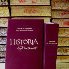 Libros de segunda mano: HISTÒRIA DE MONTSERRAT . AUTOR : M. ALBAREDA, ANSELM / MASSOT I MUNTANER, JOSEP. Lote 43877287