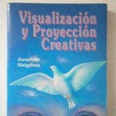 Libros de segunda mano: VISUALIZACION Y PROYECCION CREATIVAS JONATHAN SLEIGTHON EDICOMUNICACION 1992. Lote 43878443