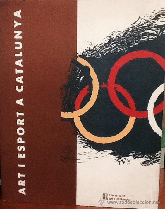 ART I ESPORT A CATALUNYA. (Libros de Segunda Mano - Bellas artes, ocio y coleccionismo - Otros)
