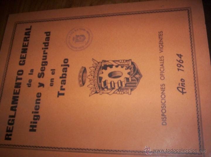 REGLAMENTO GENERAL DE LA HIGIENE Y SEGURIDAD EN EL TRABAJO - 1964 - SEGUNDA EDICION (Libros de Segunda Mano - Ciencias, Manuales y Oficios - Otros)