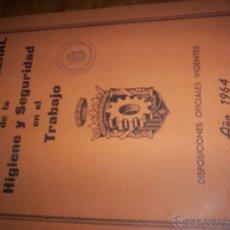 Libros de segunda mano: REGLAMENTO GENERAL DE LA HIGIENE Y SEGURIDAD EN EL TRABAJO - 1964 - SEGUNDA EDICION. Lote 43886274