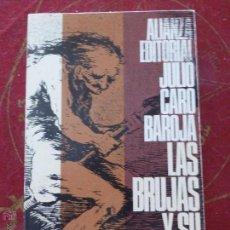 Libros de segunda mano: LAS BRUJAS Y SU MUNDO - CARO BAROJA, JULIO - ALIANZA EDITORIAL. Lote 226570715