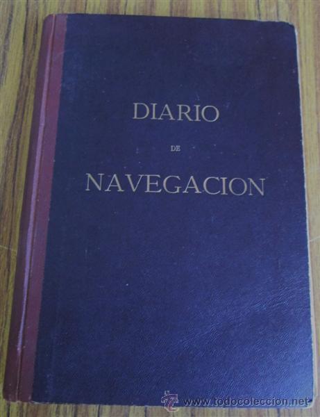 DIARIO DE NAVEGACIÓN - 1961 - BUQUE LA MARQUES DE COMILLAS - BUQUE TURBONAVE BEGOÑA (Libros de Segunda Mano - Ciencias, Manuales y Oficios - Otros)