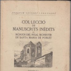 Libros de segunda mano: COL·LECCIO MANUSCRITS INEDITS DE MONJOS REIAL MONESTIR SANTA MARIA POBLET - Nº 1 - 1947 - FOTOS ADIC. Lote 43923021