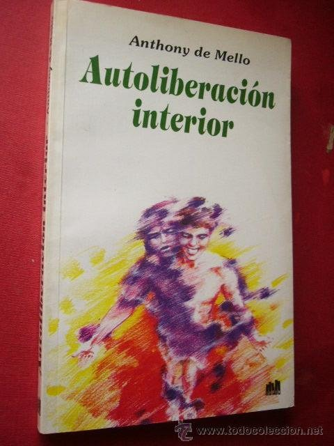 autoliberacion interior anthony de mello